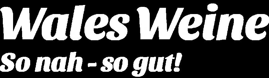 Wales Weine